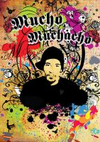 Mucho Muchacho Design by blindfoldchalito