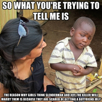 Skeptical African Boy: Regarding Slenderman and... by MrAngryDog
