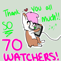 70 WATCHERS???? by iGingie