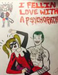 I fell in love with a psychopath  by thereallifejoker