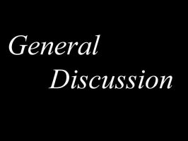 GENERAL DISCUSSION by AJCTutorials