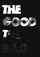 The Good, The Bad by TheUnknownBeing