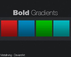 Bold Gradients For Photoshop by MetalIrving