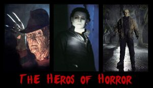 The Heros of Horror by combat-baby