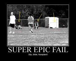 Super Epic Fail by JonathanHasenfus