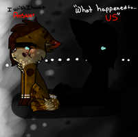 .:What Happened To...Us?: by snickIett