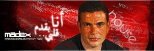 MY Amr Diab siggy , By ME by madexdesigns