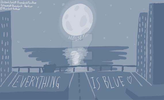 Everything Is Blue - Halsey Tribute by BoondockPanther