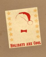 Holidays are Cool card by WildeMoon