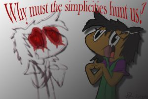 Why must simplicities ... by ITS-ALL-NTG