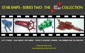 Star Ships - Series Two : The Red Dwarf Collection by mikedaws