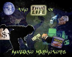 The Thug Life of Affiliate M. by roy-sac