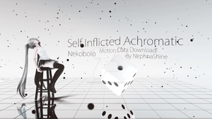[MMD] Self Inflicted Achromatic [Motion Data DL] by NEPHNASHINE-P