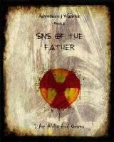 Anywhere I Wander Book I: Sins Of The Father by The-Philosoraptor