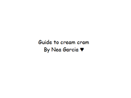 Guide to Creamery (click for slideshow gif thing!) by Mehitsuji