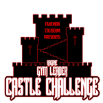 Fakemon Coliseum: Gym Leader castle Challenge by MTC-Studios