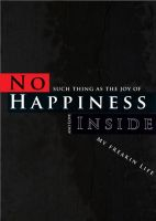 no happiness inside by gunzstreetcat