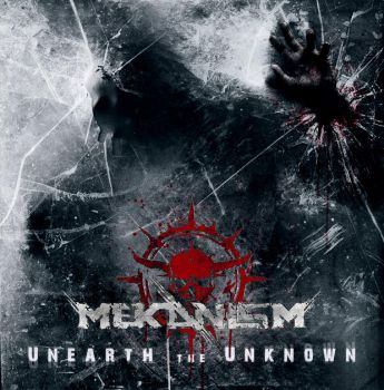 MEKANISM - Unearth the Unknown by colrath
