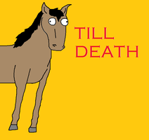 Til Death: The Retarded Horse by CocoChipooRocks