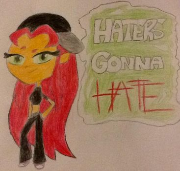 Haters Gonna Hate! by Nightfalls3030