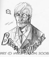 ...Become The Villain. by MikeLuckas