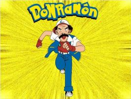 DON RAMON POKEMON by 66zangief99