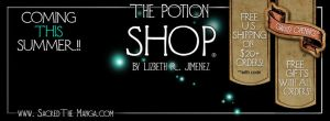 The Potion Shop::COMING THIS SUMMER by SiSero