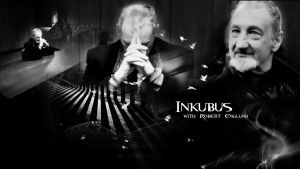 INKUBUS by Robert Englund by Anthony258