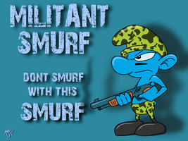 Militant Smurf by TheWarrigul