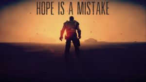 Hope is a mistake - Mad Max Game Fanart by CyanideMachine