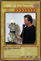 Achmed the Dead Terriorst Card by HyperSonic189