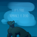 It's True Romance Is Dead by Kabachu