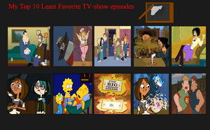 Top 10 Worst TV Show Episodes (as of 3-31-15) by JohnMarkee1995