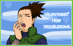 Valentines Day Card : Shikamaru by Sorceress2000