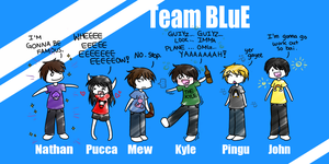 Team BLuE by PuccaNoodles2009