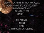 A Universe Outside Your Eyes ~ Quote by RMS-OLYMPIC