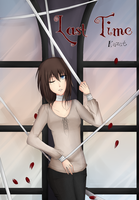 Last Time  New Cover by Kazet-chi