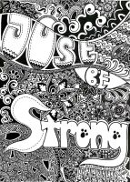 Abstract Design Original - Just Be Strong by MilkySweets