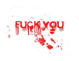 Fuck You by ArtMind