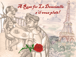 A Rose for La Demoiselle by 44thwindsword