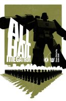 All Hail Megatron Cover 2 by trevhutch