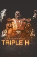 Triple H World Champion Poster by SaintMichael