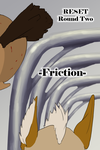 Reset Round 2 Cover -Friction- by corvusraven