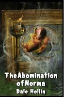 Cover for THE ABOMINATION OF NORMA by taisteng