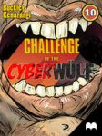 CHALLENGE of the CYBERWULF - Episode Ten by Kqbuckley