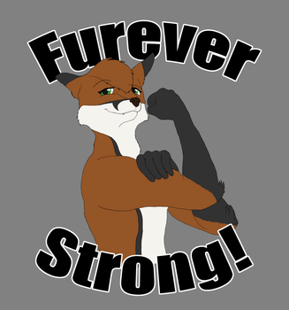 Furever Strong by Mist-Fang