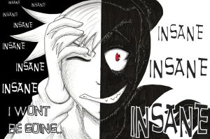 Becoming Insane by Spike-Nifer