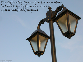 The difficulty lies in escaping old ideas.. by LenSpirations