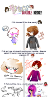Double Meme Woh by KenmeiChan