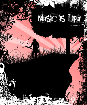 Music is Life by eggr0ll